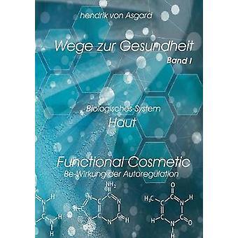 Functional Cosmetic by Asgard & Hendrik von