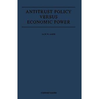 Antitrust politikk mot økonomisk effekt av Aarts & Jack W.