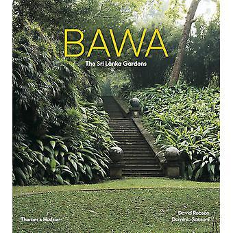 Bawa - The Sri Lanka Gardens by David Robson - Dominic Sansoni - 97805