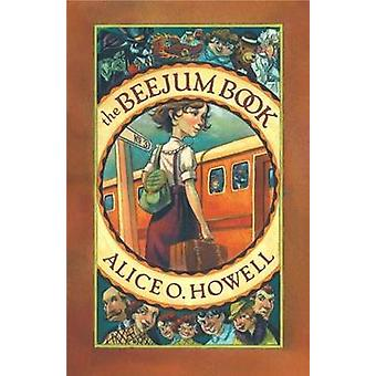 Beejum Book by Alice O. Howell - 9780880107297 Book