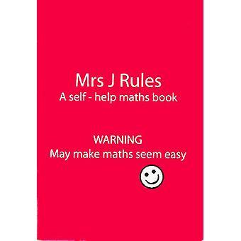 Mrs J.Rules - A Self-help Maths Book - 9780953762828 Book