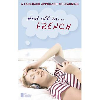 Nod Off in French - A Laid-back Approach to Learning - 9780955329401 B