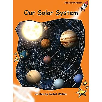 Red Rocket Readers - Fluency Level 1 Non-Fiction Set C - Our Solar Syst