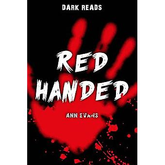 Red Handed by Ann Evans - 9781784640958 Book