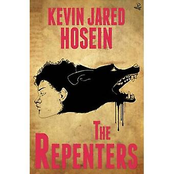 The Repenters by Kevin Jared Hosein - 9781845233310 Book