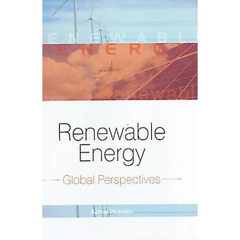 Renewable Energy - Global Perspectives by Azmal Hussain - 978813141259