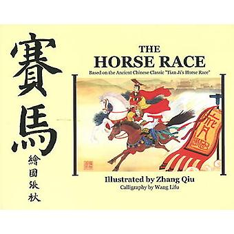 The Horse Race - Based on the Ancient Chinese Classic  -Tian Ji's Horse
