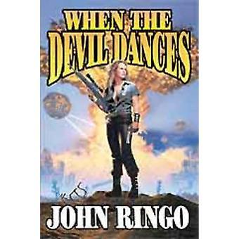 When the Devil Dances by John Ringo - 9780743436021 Book