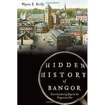 Hidden History of Bangor