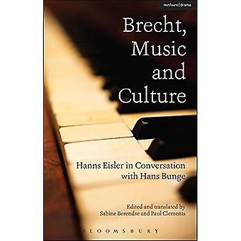 Brecht, Música y Cultura: Hanns Eisler en conversación con Hans Bunge