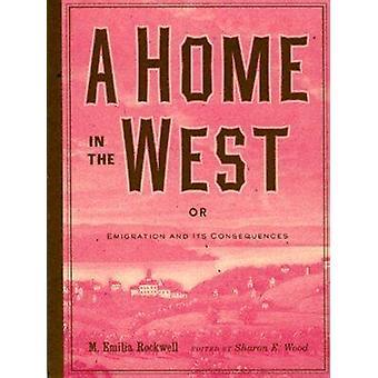 Een huis in het westen - of - emigratie en de gevolgen ervan door M. Emili