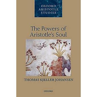 Johansen & Thomas Kjeller Brasenose College & Oxfordin Aristoteleiden sielun voimat