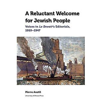 A Reluctant Welcome for Jewish People: Voices in Le Devoir-apos;s Editorials, 1910-1947 (Études canadiennes)