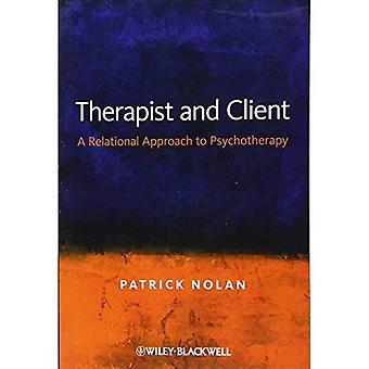 Terapeuta y el cliente: un enfoque relacional de la psicoterapia