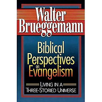 Perspectivas bíblicas sobre el evangelismo: vivir en un universo de tres pisos