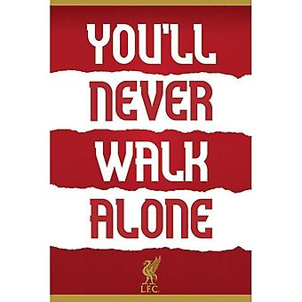 Liverpool FC, Affiche Maxi - You-apos;Ll Never Walk Alone