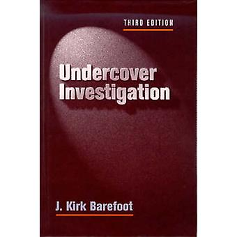 Undercover Investigations by Barefoot