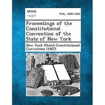Proceedings of the Constitutional Convention of the State of New York by New York State Constitutional Conventi
