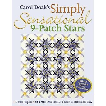 Carol Doaks Simply Sensational 9Patch Stars  PrintOnDemand Edition by Doak & Carol
