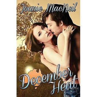 December Heat by MacNeil & Joanie