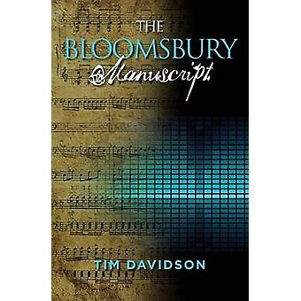 The Bloomsbury Manuscript by Davidson & Tim