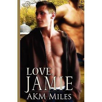 Love Jamie by Miles & Akm