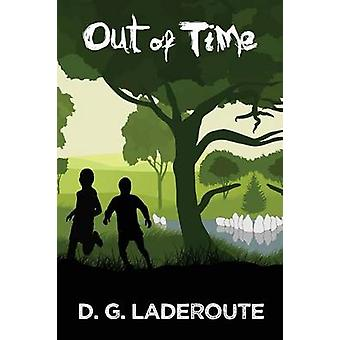 Out of Time by Laderoute & D.G.
