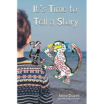 Its Time to Tell a Story by Dupr & Anne