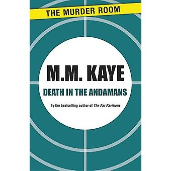 Death in the Andamans by Kaye & M. M.