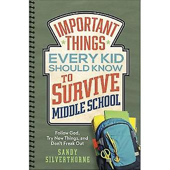 Cosas importantes que todo niño debe saber para sobrevivir a la escuela secundaria - Foll