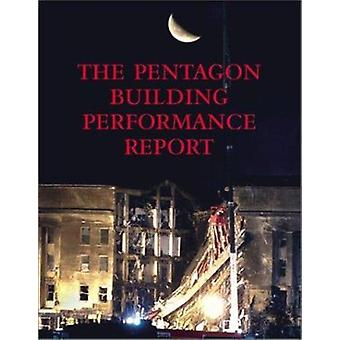 The Pentagon Building Performance Report by Pentagon Building Perform