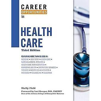 Karriärmöjligheter inom hälso- och sjukvård av Shelly Field - 9780816068289 B