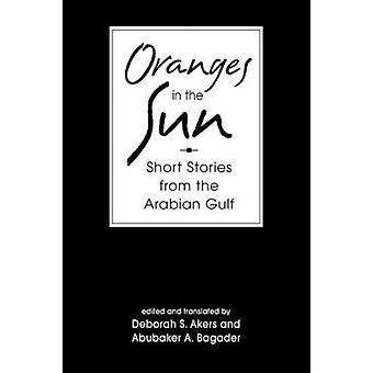 Apelsiner i solen - samtida noveller från Persiska viken