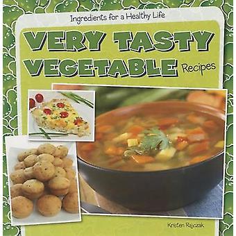 Very Tasty Vegetable Recipes by Kristen Rajczak - 9781482405750 Book
