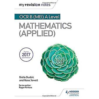 Mine revisjonsnotater - OCR B (MEI) A Level Mathematics (Applied) av Stell