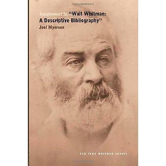 Supplement to Walt Whitman - A Descriptive Bibliography by Joel Myerso