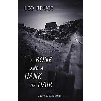 A Bone and a Hank of Hair by Leo Bruce - 9781641602716 Book