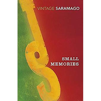 Small Memories by Jose Saramago - 9781784871833 Book