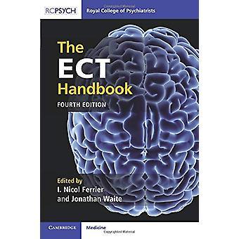 The ECT Handbook by The ECT Handbook - 9781911623168 Book