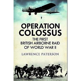 Operation Colossus by Lawrence Paterson