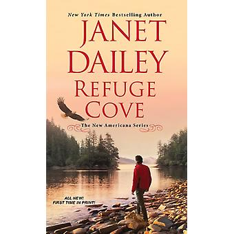 Refuge Cove by Dailey & Janet