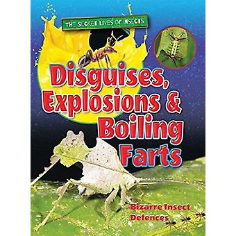 Disguises Explosions and Boiling Farts by Owen & Ruth