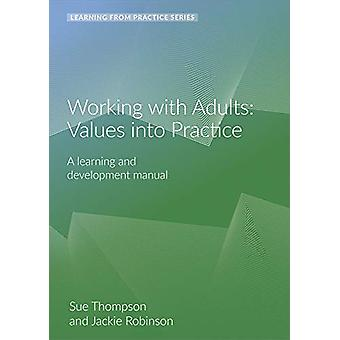 Working with Adults - Values Into Practice - A Learning and Development