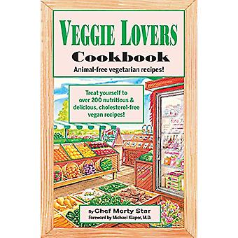 Veggie Lovers Cookbook by Chef Morty Star - 9780914846772 Book