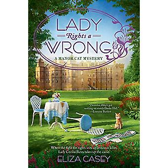 Lady Rights A Wrong by Eliza Casey - 9781984803900 Book