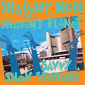 Shadowy Men on a Shadowy Planet - Savvy Show Stoppers [CD] USA import