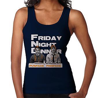 Friday Night Dinner Pusface och Pissface Kvinnor & apos; s Vest
