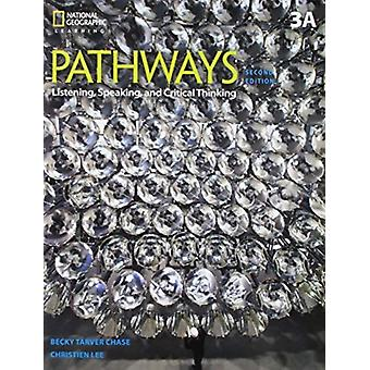Pathways Listening Speaking and Critical Thinking 3A Split by Chase & Rebecca