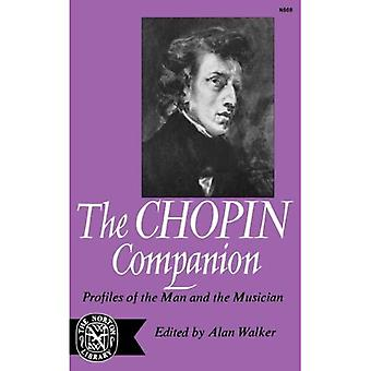 The Chopin Companion: Profiles of the Man and the Musician