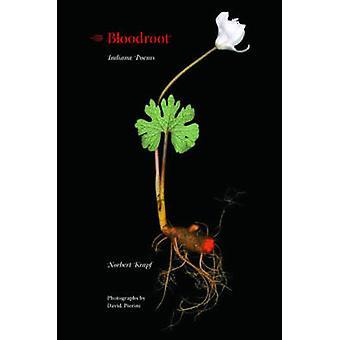 Bloodroot - Indianan runot kirjoittanut Norbert Krapf - 9780253352248 Kirja